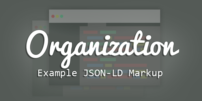 organization example json-ld markup